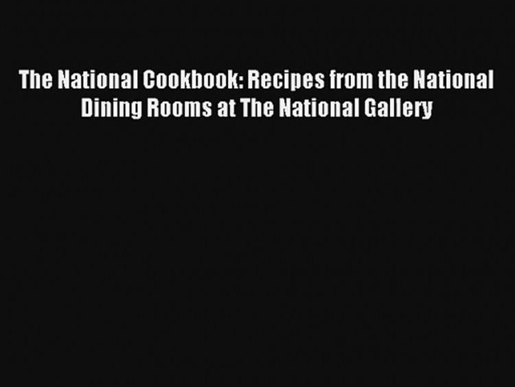 Dining Room:National Dining Rooms National Gallery Simple National  Dining Rooms National Gallery Room Ideas